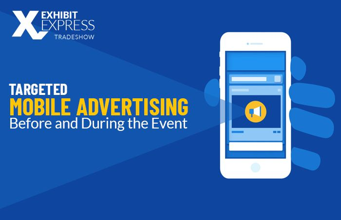 Targeted Mobile Advertising Before and During the Event
